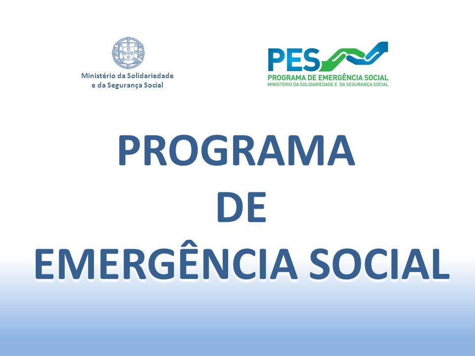 Ministério da Solidariedade e da Segurança Social PROGRAMA DE EMERGÊNCIA SOCIAL
