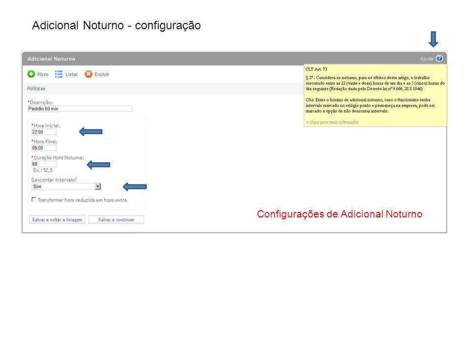 Adicional Noturno - configuração Configurações de Adicional Noturno