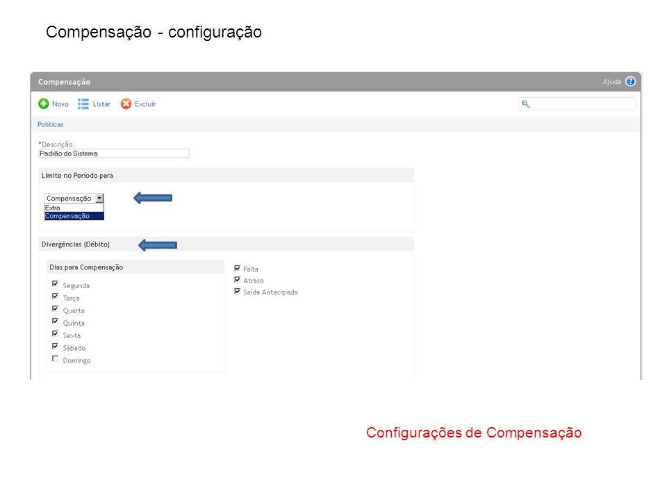 Compensação - configuração Configurações de Compensação