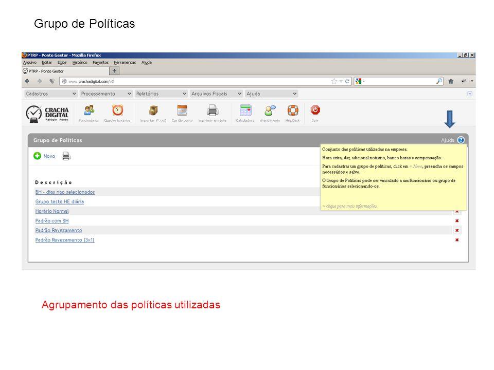 Grupo de Políticas Agrupamento das políticas utilizadas