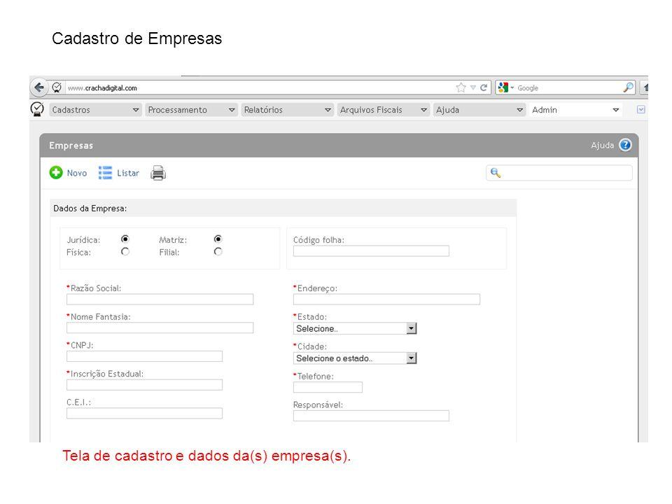 Cadastro de Empresas Tela de cadastro e dados da(s) empresa(s).