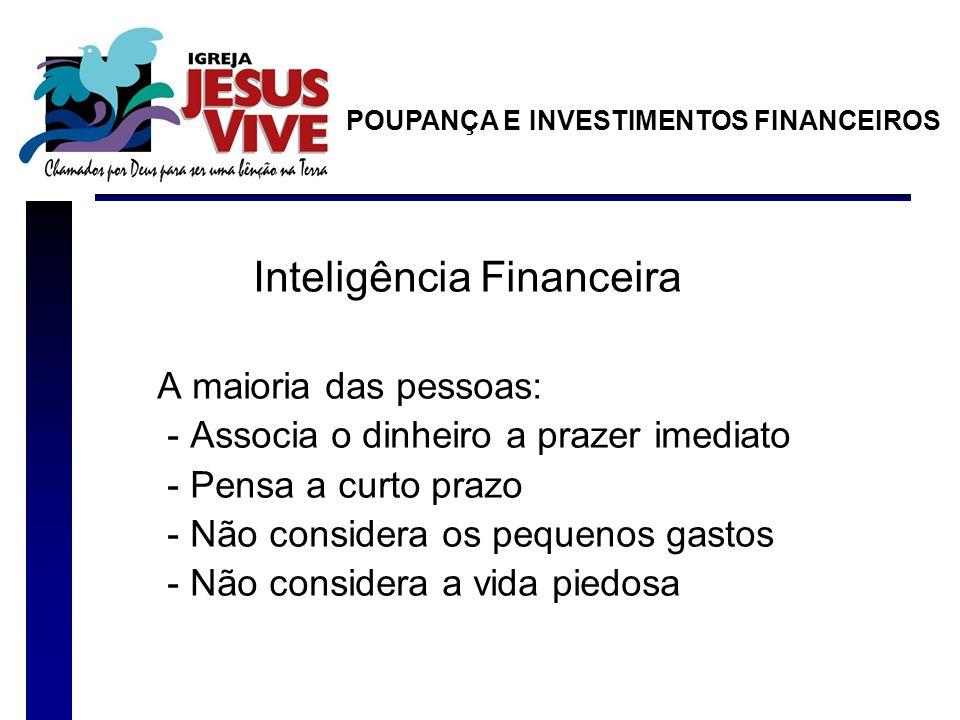 Princípios fundamentais do investidor POUPANÇA E INVESTIMENTOS FINANCEIROS