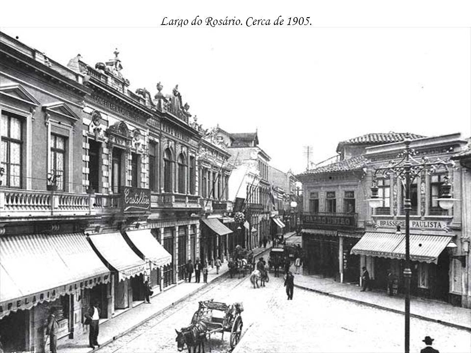 Largo do Rosário. Cerca de 1905.
