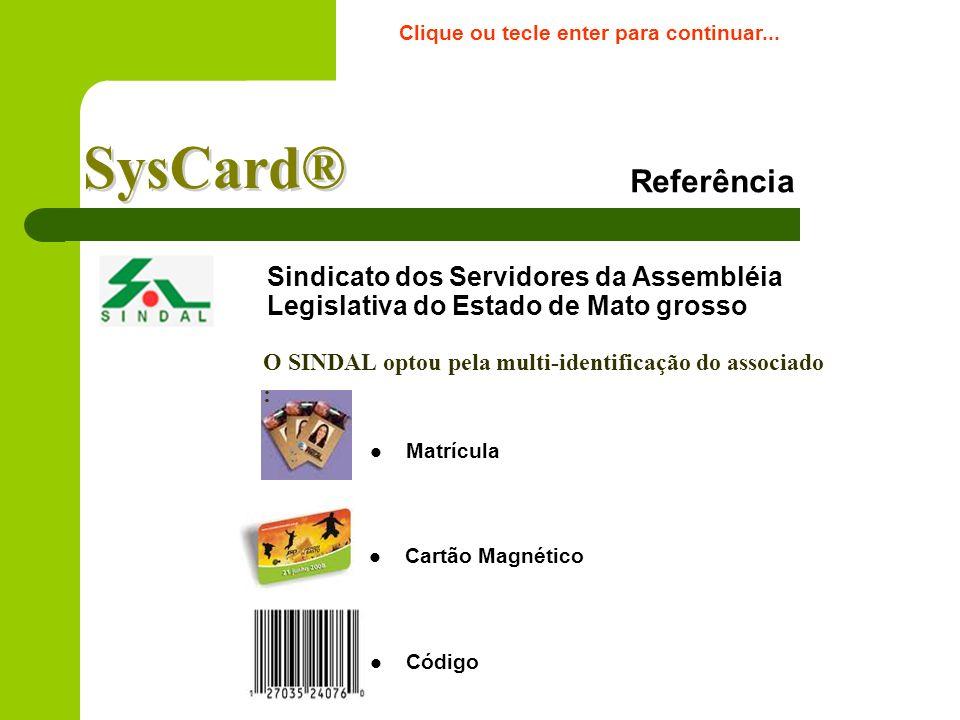 Disposições Gerais O sistema não permitirá, a critério do administrador: a)Valor da compra superior ao limite mensal permitido; b)Cartão, código ou ma