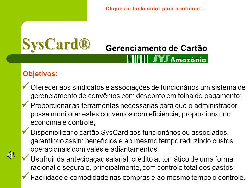 Sys Amazônia Soluções em Informática Ltda CNPJ: 10.378.314/0001-86. aurio@terra.com.braurio@terra.com.br (65) 3026-2645/9995-7635 – Várzea Grande - MT