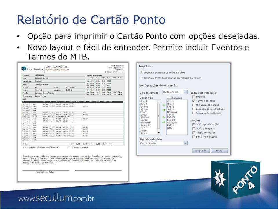 Relatório de Cartão Ponto Opção para imprimir o Cartão Ponto com opções desejadas.