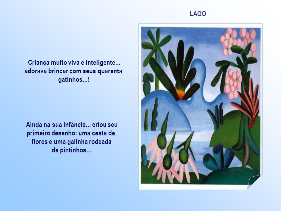 Tarsila do Amaral Nasceu em 1886 em Capivari - SP Descendente da nobreza rural paulista... apesar de morar em uma fazenda... tinha uma vida requintada