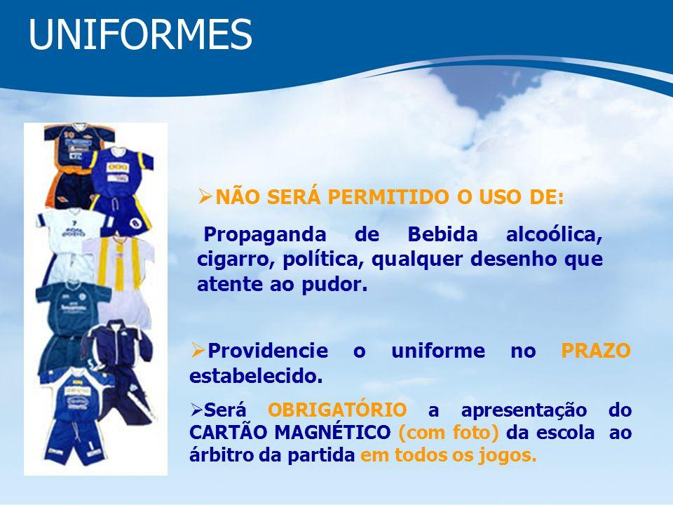 UNIFORMES Providencie o uniforme no PRAZO estabelecido.