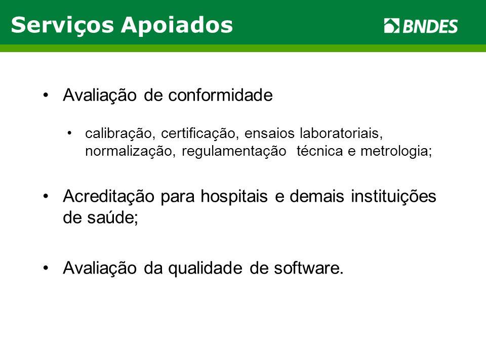 Avaliação de conformidade calibração, certificação, ensaios laboratoriais, normalização, regulamentação técnica e metrologia; Acreditação para hospita