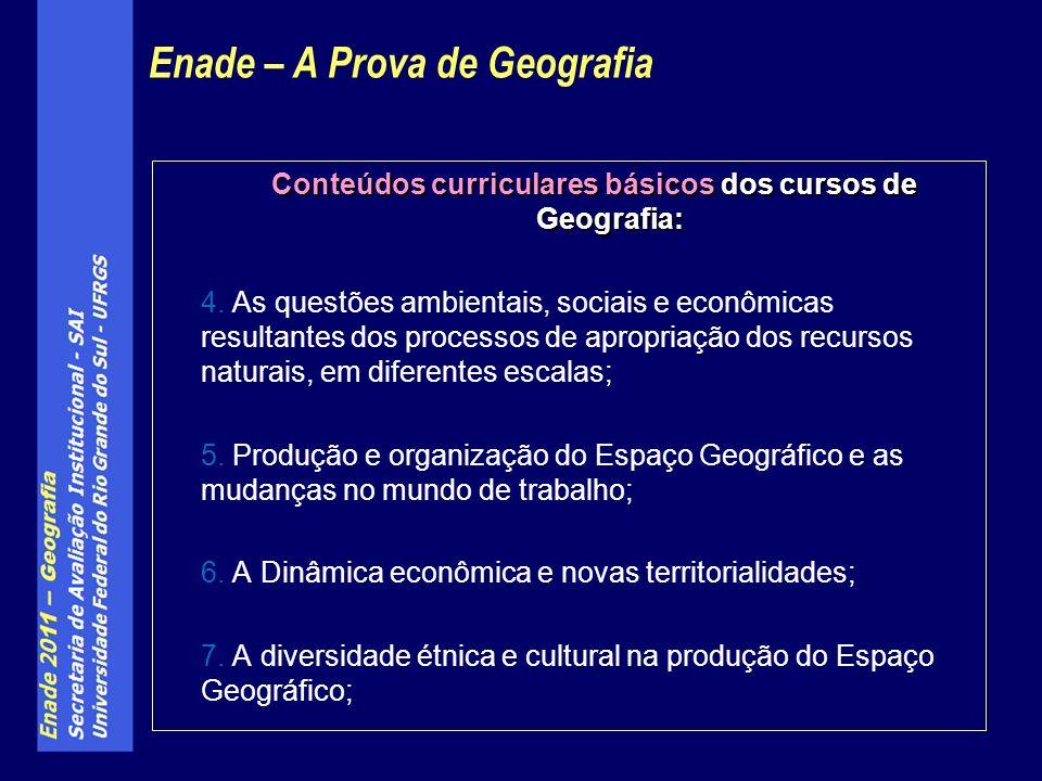 Conteúdos curriculares básicos dos cursos de Geografia: 4.