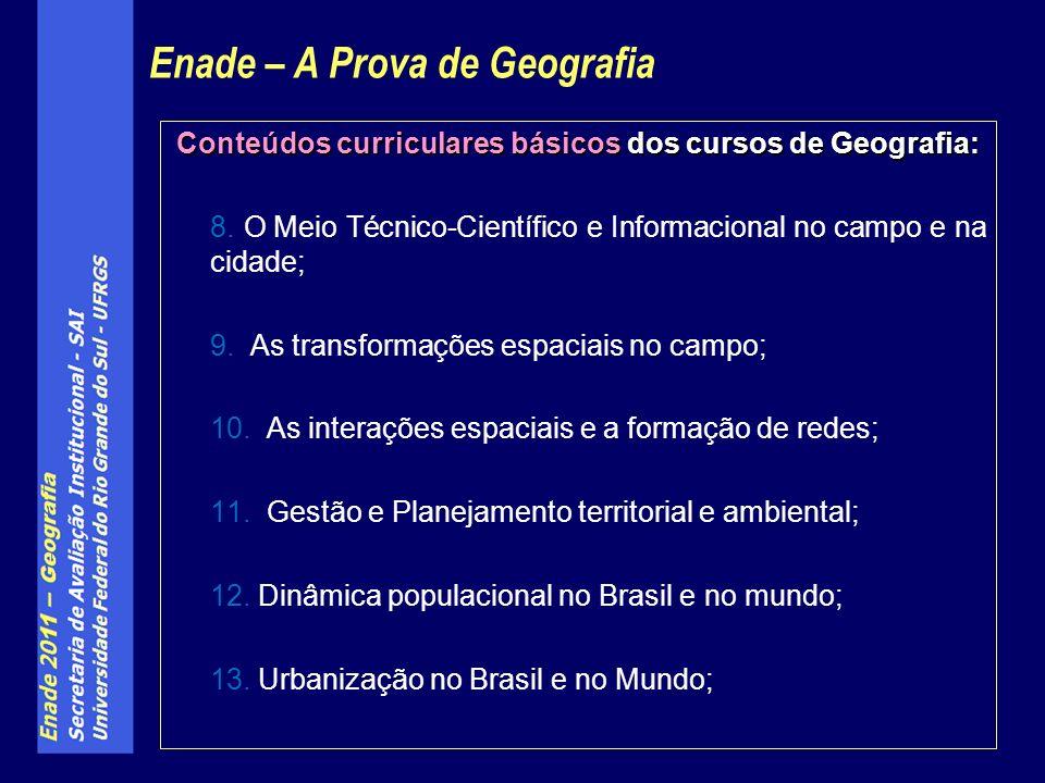 Conteúdos curriculares básicos dos cursos de Geografia: 8.