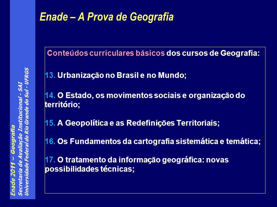 Conteúdos curriculares básicos dos cursos de Geografia: 13.