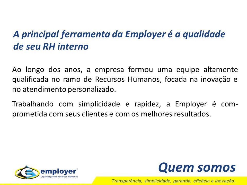 A Employer promove anualmente o Programa do Primeiro Emprego.