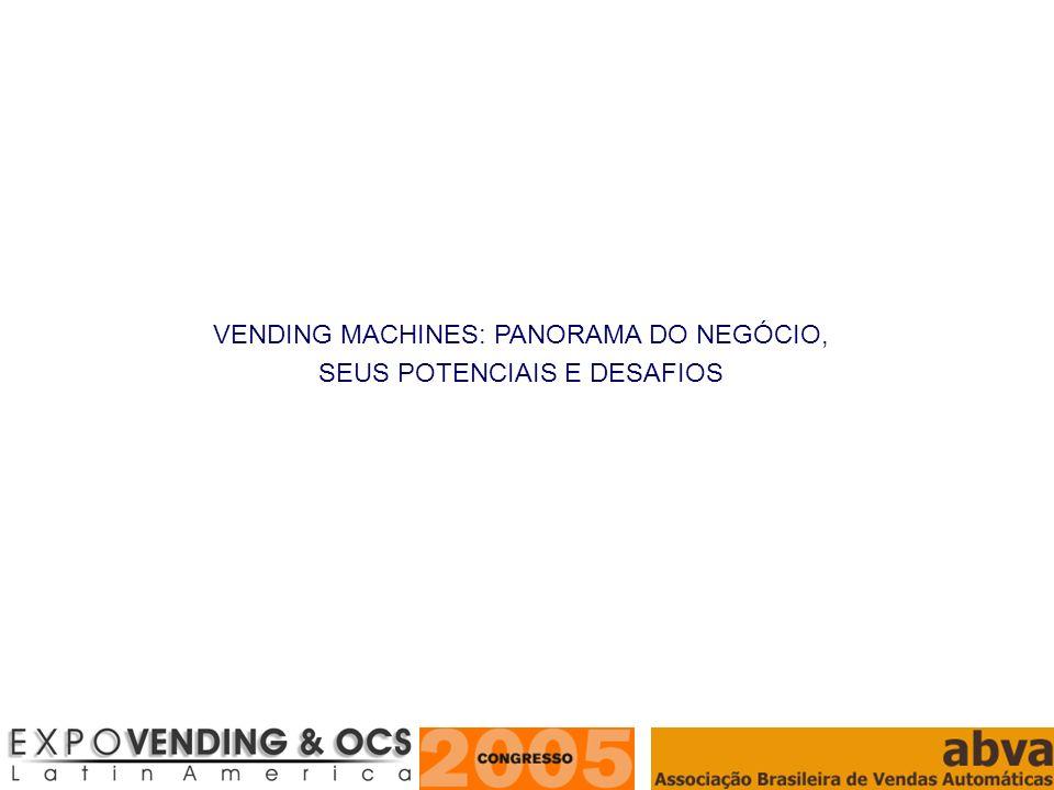 ASSOCIAÇÃO BRASILEIRA DE VENDAS AUTOMÁTICAS Prover produtos ou serviços sem a presença de um atendente, através de máquina automática acionada por alguma forma de pagamento.