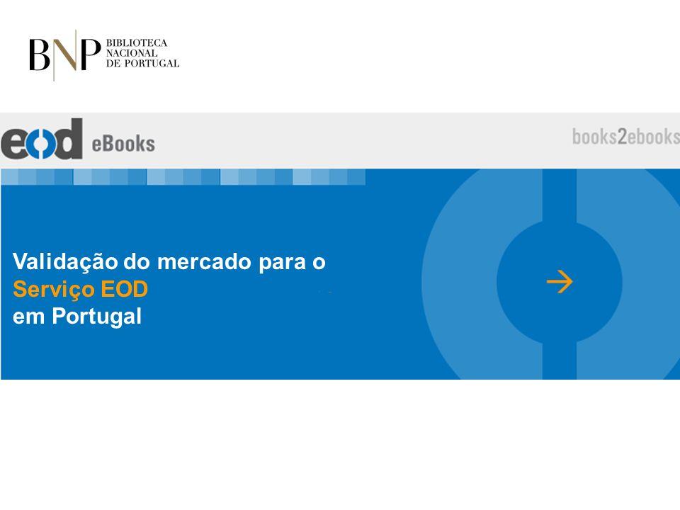 Validação do mercado para o Serviço EOD em Portugal