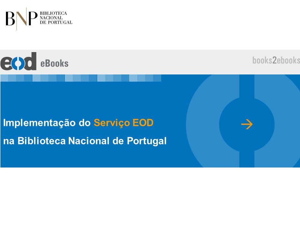 Implementação do Serviço EOD na Biblioteca Nacional de Portugal