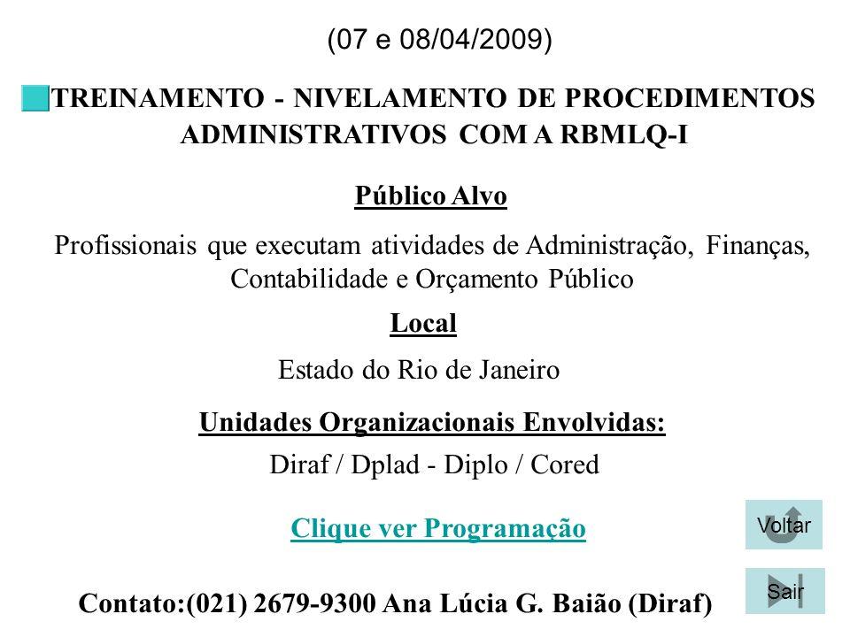 TREINAMENTO - NIVELAMENTO DE PROCEDIMENTOS ADMINISTRATIVOS COM A RBMLQ-I Profissionais que executam atividades de Administração, Finanças, Contabilida
