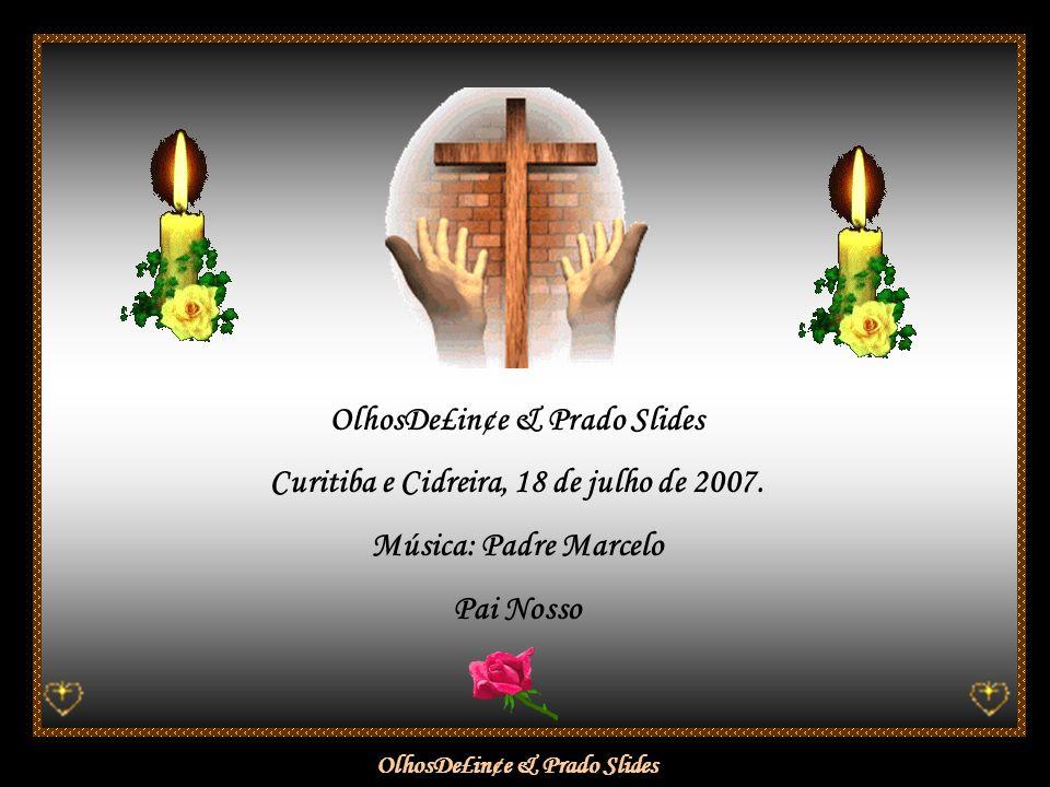 OlhosDe£in¢e & Prado Slides Hoje o céu está cinza, o sol se escondeu, a tristeza comanda o dia, deixando a certeza de que para nós, ainda, A VIDA CONTINUA...