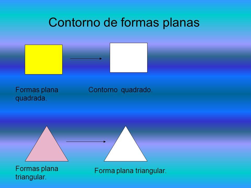 Contorno de formas planas Formas plana quadrada. Contorno quadrado. Formas plana triangular. Forma plana triangular.