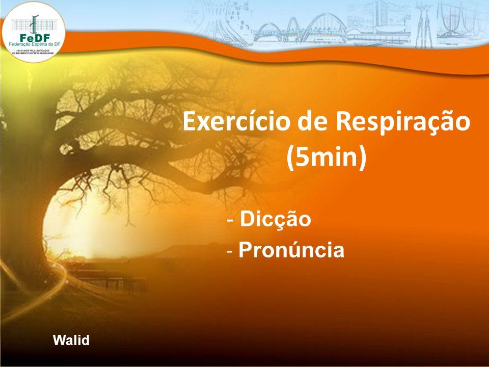 Exercício de Respiração (5min) - Dicção - Pronúncia Walid