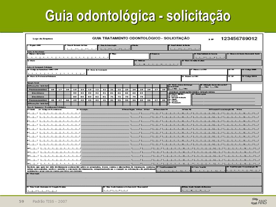 Padrão TISS - 200759 Guia odontológica - solicitação