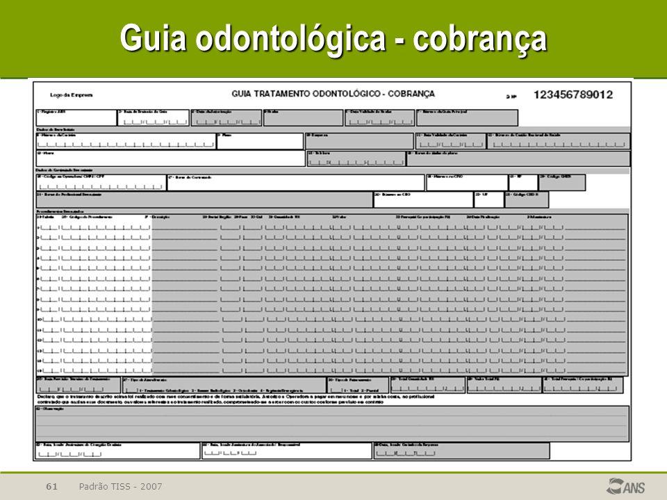 Padrão TISS - 200761 Guia odontológica - cobrança