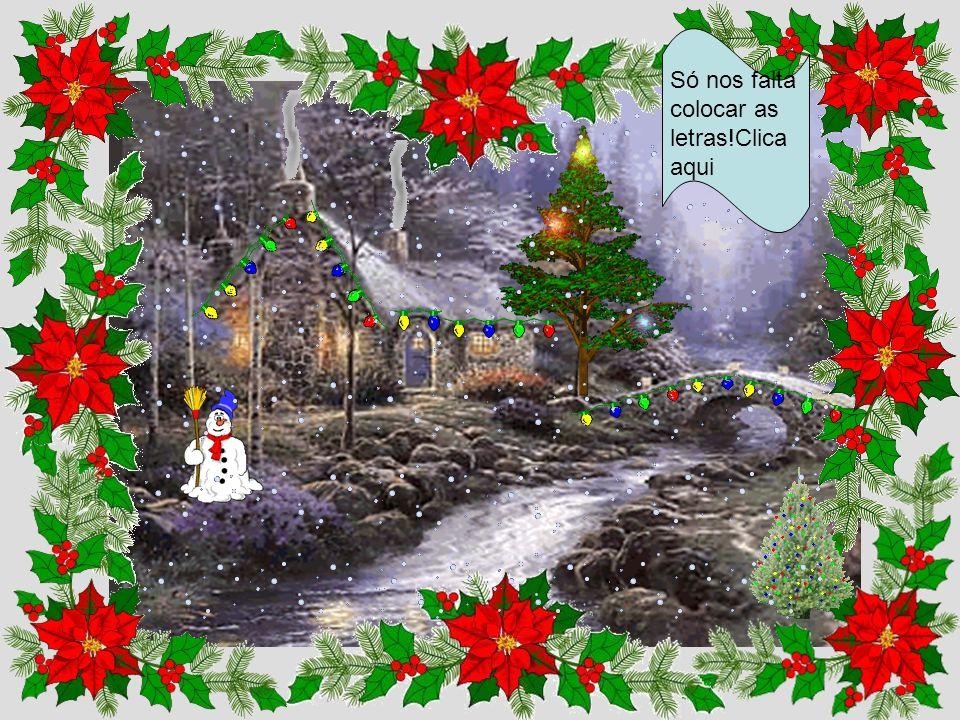 Um Natal sem neve não parece Natal! clica aqui