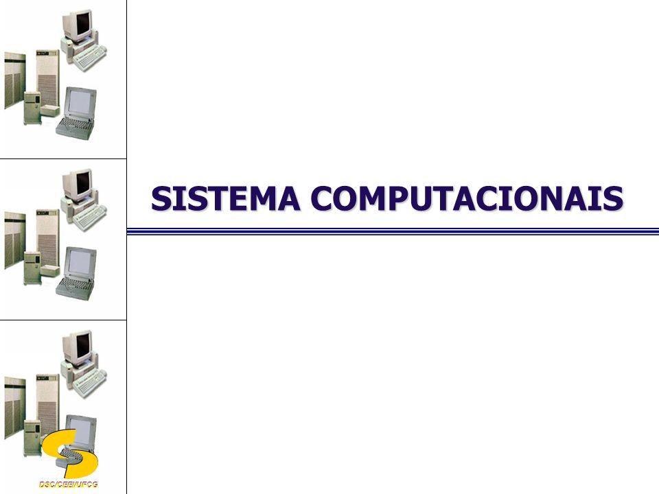 DSC/CEEI/UFCG SISTEMA COMPUTACIONAIS