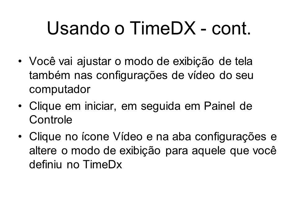 Usando o TimeDX - cont.
