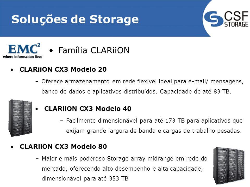 Soluções de Storage CLARiiON CX3 Modelo 20 –Oferece armazenamento em rede flexível ideal para e-mail/ mensagens, banco de dados e aplicativos distribu