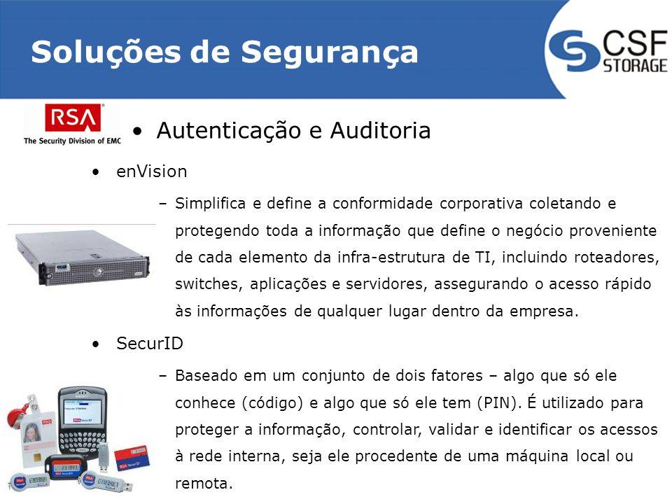 Soluções de Segurança Autenticação e Auditoria enVision –Simplifica e define a conformidade corporativa coletando e protegendo toda a informação que d