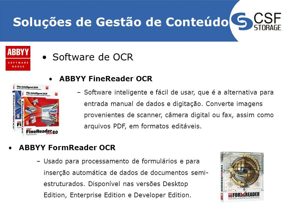 Soluções de Gestão de Conteúdo Software de OCR ABBYY FineReader OCR –Software inteligente e fácil de usar, que é a alternativa para entrada manual de dados e digitação.