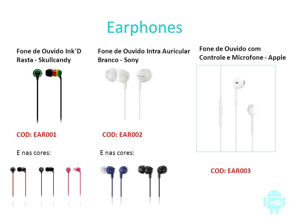 Earphones Fone de Ouvido Ink´D Rasta - Skullcandy COD: EAR001 E nas cores: Fone de Ouvido Intra Auricular Branco - Sony COD: EAR002 E nas cores: Fone