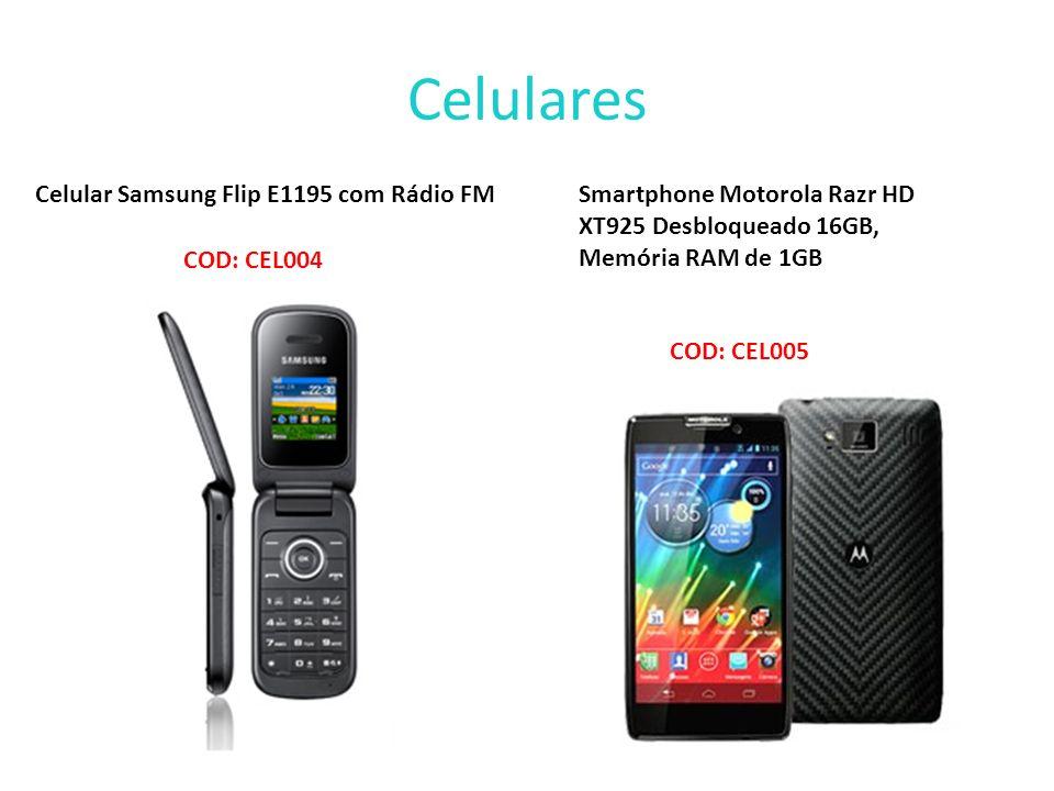 Celulares Celular Samsung Flip E1195 com Rádio FM COD: CEL004 Smartphone Motorola Razr HD XT925 Desbloqueado 16GB, Memória RAM de 1GB COD: CEL005