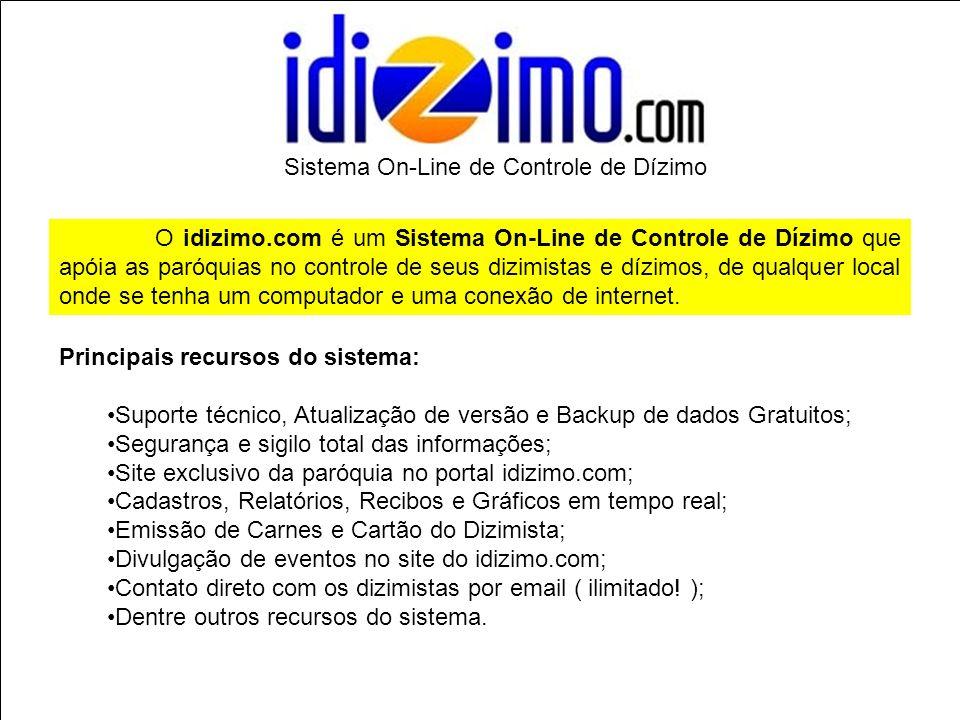 O idizimo.com é um Sistema On-Line de Controle de Dízimo que apóia as paróquias no controle de seus dizimistas e dízimos, de qualquer local onde se te