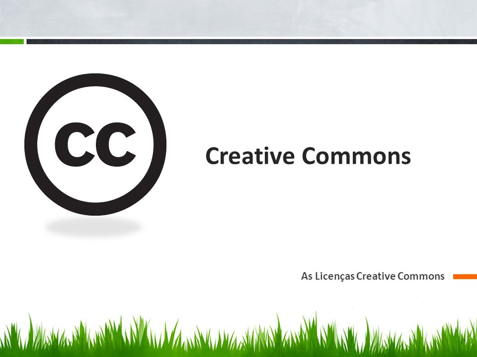 Creative Commons As Licenças Creative Commons