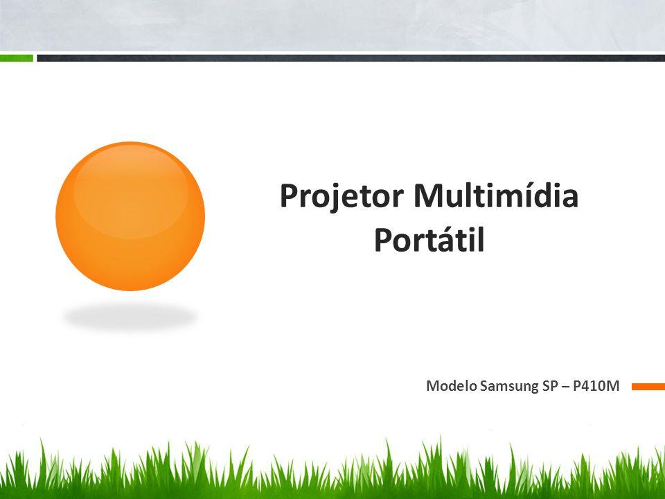 Projetor Multimídia Portátil Modelo Samsung SP – P410M