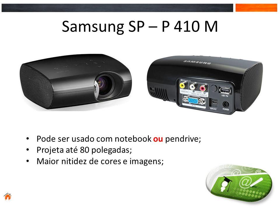 Samsung SP – P 410 M Pode ser usado com notebook ou pendrive; Projeta até 80 polegadas; Maior nitidez de cores e imagens;