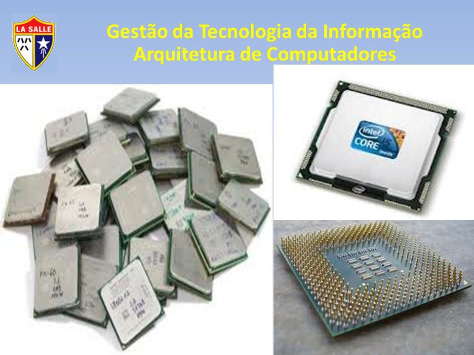 Gestão da Tecnologia da Informação Arquitetura de Computadores Processadores 3 - Funções e componentes 3.2- Controle Barramento de Controle Caminhos, vias de tráfego das instruções entre a UC e a ULA; Caminhos, vias de tráfego das instruções entre o processador e o restante do microcomputador;