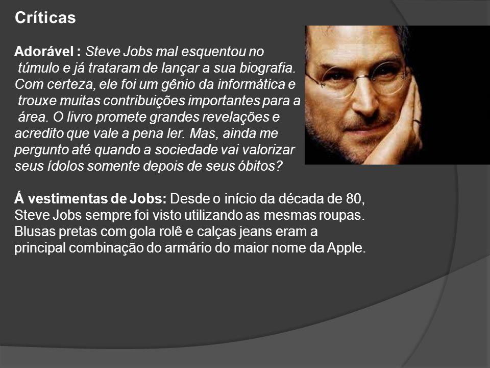 Críticas Adorável : Steve Jobs mal esquentou no túmulo e já trataram de lançar a sua biografia. Com certeza, ele foi um gênio da informática e trouxe