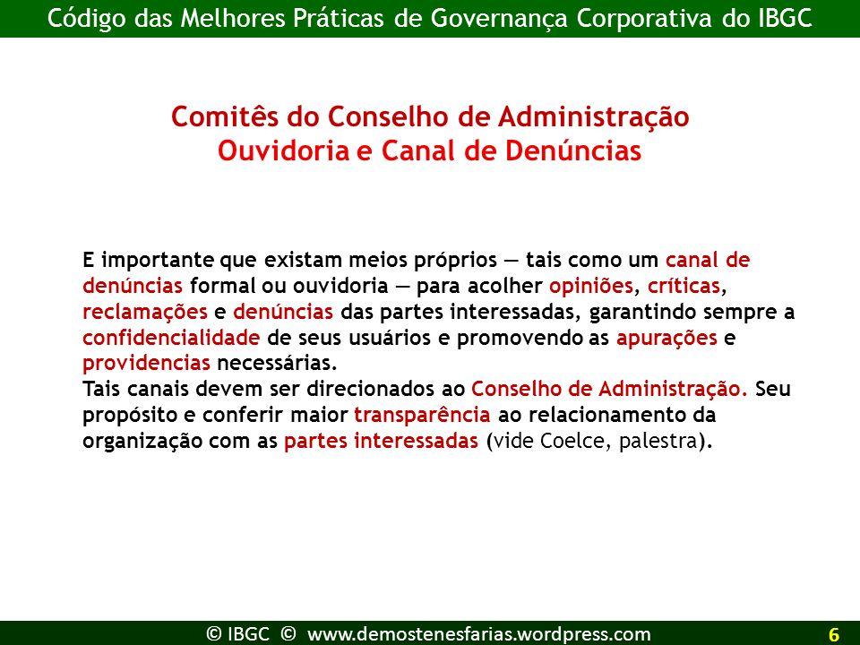 Gestão O diretor-presidente deve ser, anualmente, avaliado pelo Conselho de Administração.