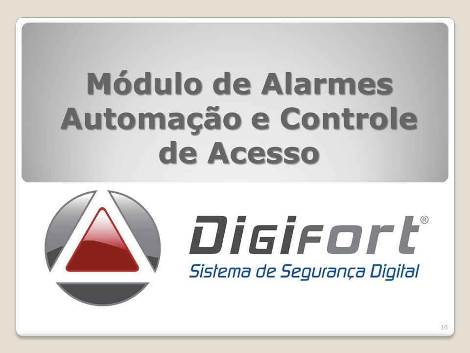 Módulo de Alarmes Automação e Controle de Acesso 16