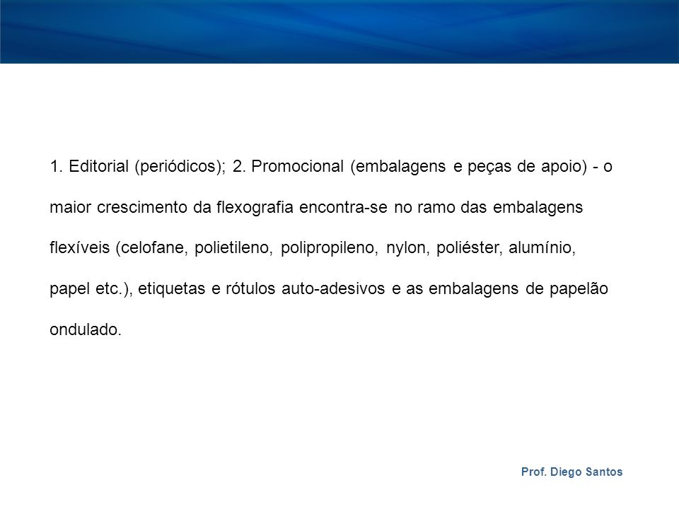 Prof.Diego Santos 1. Editorial (periódicos); 2.