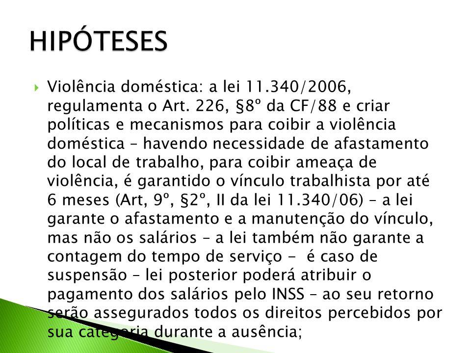 Violência doméstica: a lei 11.340/2006, regulamenta o Art.