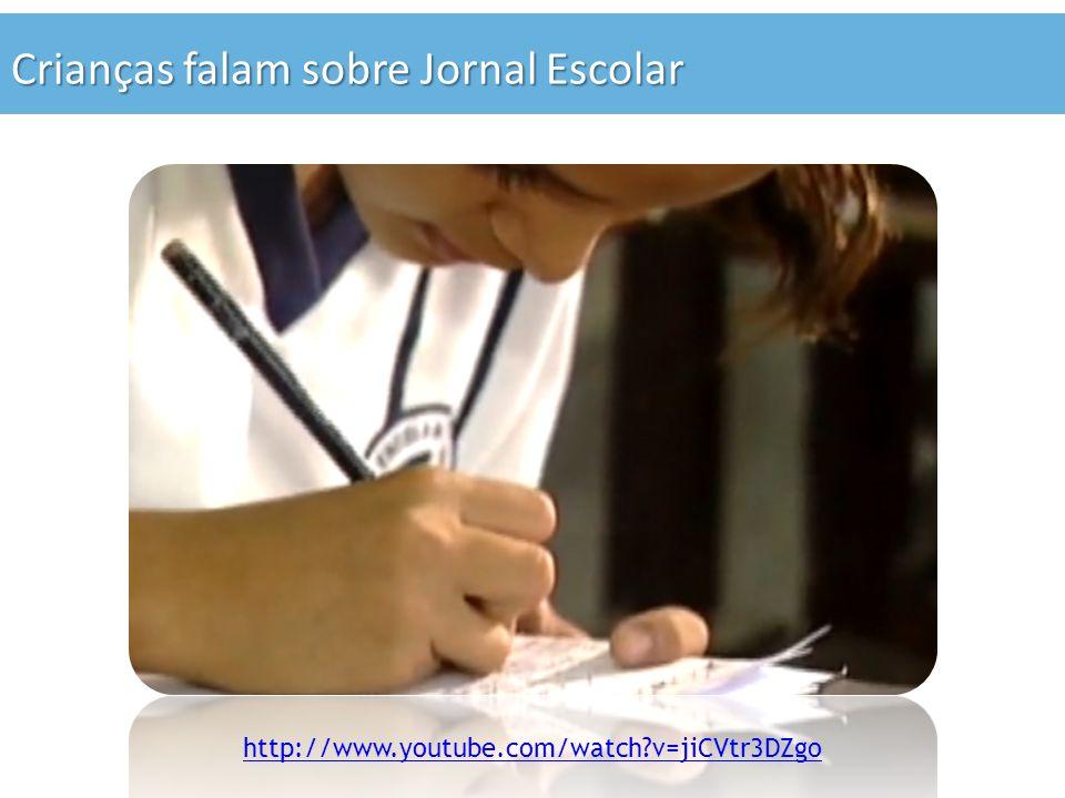Crianças falam sobre Jornal Escolar http://www.youtube.com/watch v=jiCVtr3DZgo