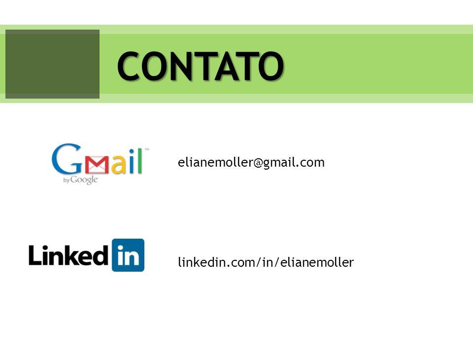 linkedin.com/in/elianemoller CONTATO elianemoller@gmail.com