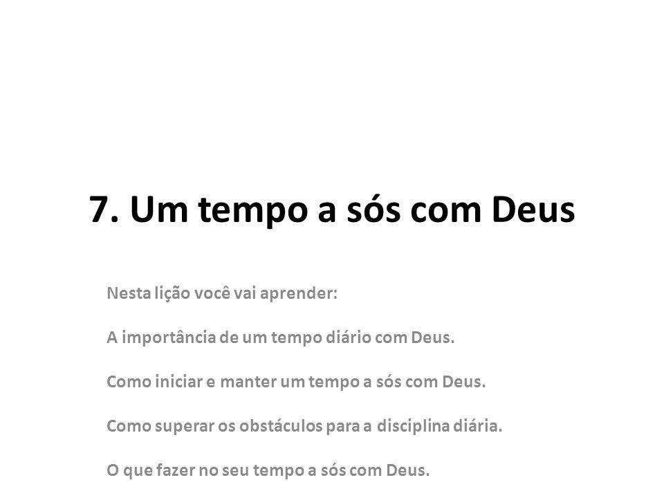 4.O que fazer no seu tempo com Deus. b. Agradeça a Deus.