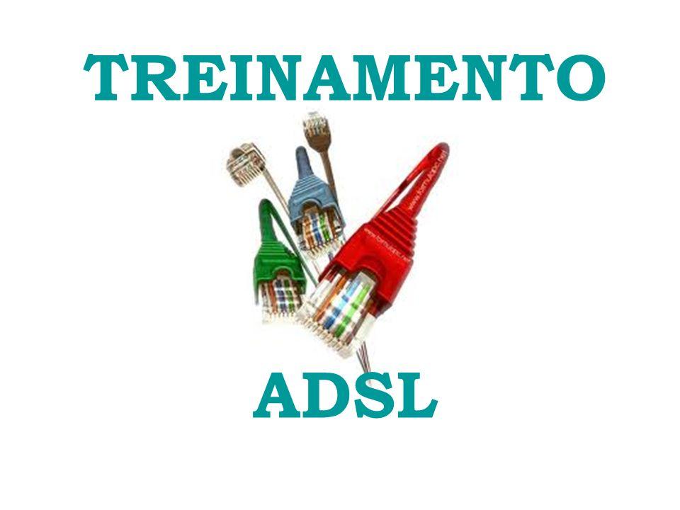 TREINAMENTO ADSL