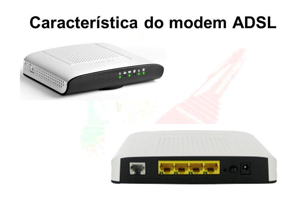 Característica do modem ADSL
