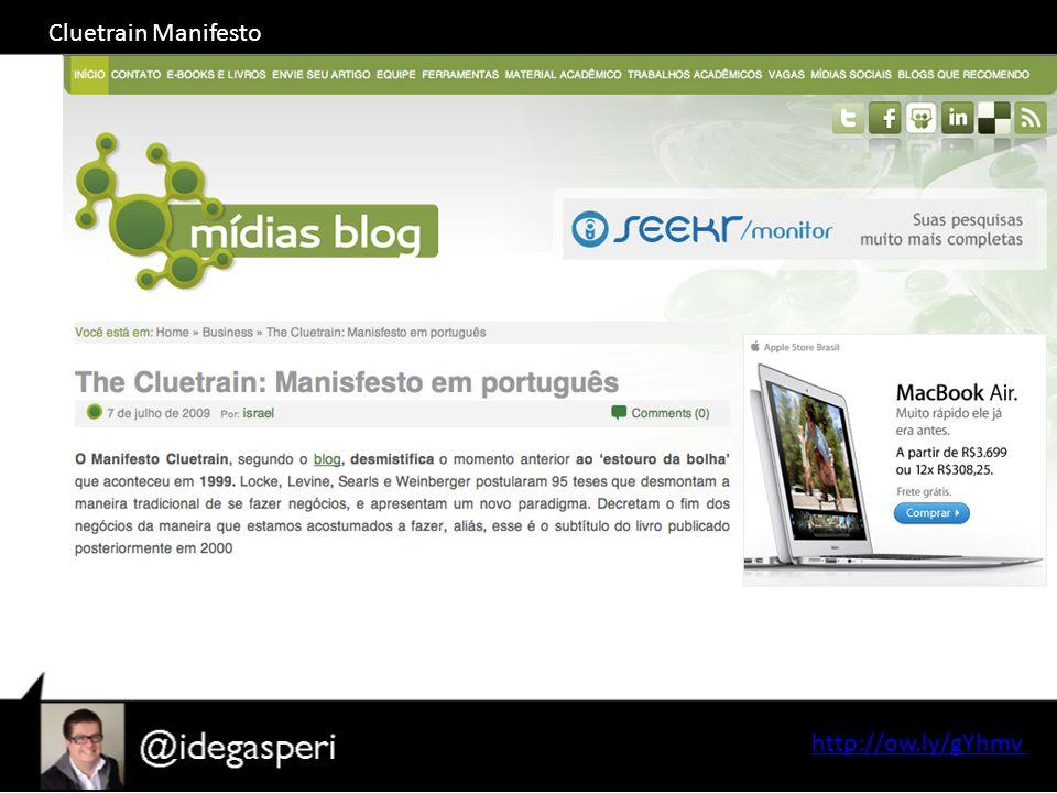 Cluetrain Manifesto http://ow.ly/gYhmv